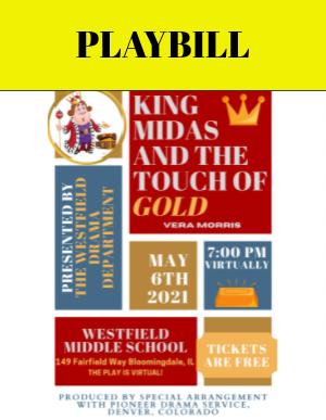 Westfield Drama Presents KING MIDAS: Live Stream Today (5/6) @ 7:00 PM
