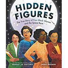 Hidden Figures: The Story of Four Black Women & the Space Race