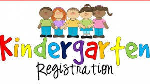 Kindergarten Registration for the 2019-2020 School Year