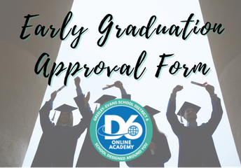 Early Graduation Approval
