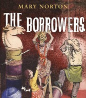 The Borrowers (Grades 2-6)