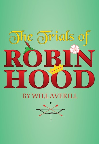 The Trials of Robin Hood