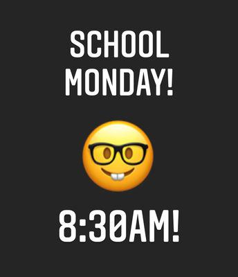 School Starts 8:30a.m. Monday the 14th