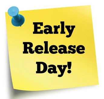 Early Release Day  - Monday