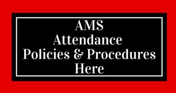 AMS Attendance Policies & Procedures