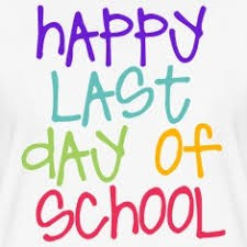 Last Day of School - May 31