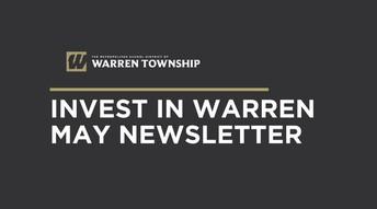 Invest in Warren District Newsletter ~ May 2021