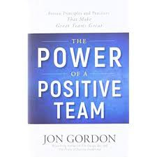 Power of a Positive Team