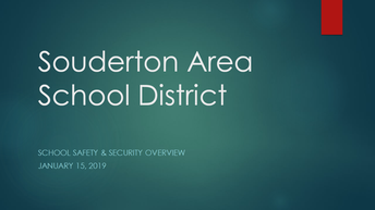 Souderton Area School District School Safety and Security Presentation Online