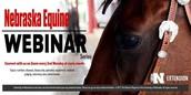 Nebraska Equine Webinar Series