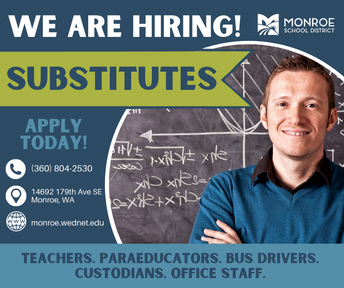 Monroe School District is currently hiring!!