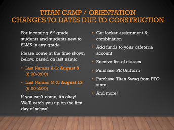 Titan Camp - Incoming 6th Grade and New 7th/8th Grade Students