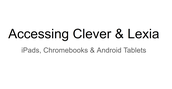 Accessing Clever and Lexia