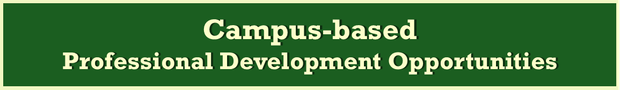 Campus-based Professional Development Opportunities