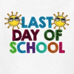 Last Day of School!!!