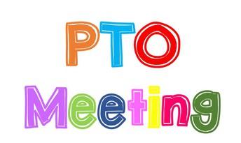 Next PTO Meeting