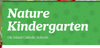Information about the EICS Kindergarten Nature Program Offered for the 2019-2020 school year