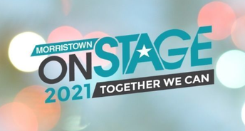 Morristown ONSTAGE 2021