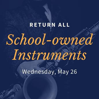 School-Owned Instrument Return