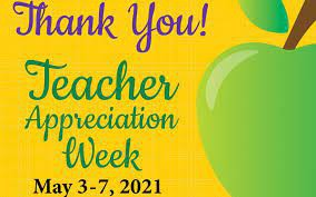 Teacher Appreciation Week: May 3-7