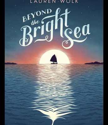Beyond the Bright See by Lauren Wolk