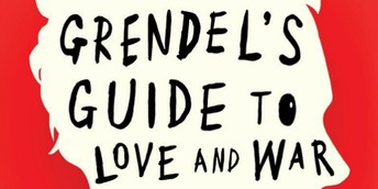 GMBA Highlight of the Month - Grendel's Guide to Love and War