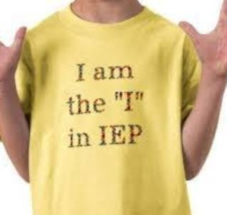 "I am the ""I"" in IEP!"