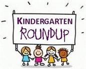 Kindergarten Round-up, Wednesday, March 22, 3:30 – 6:30 pm