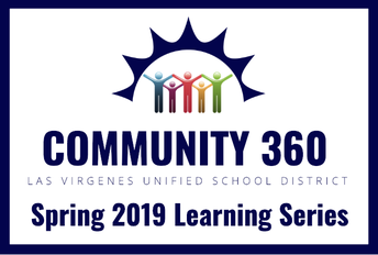 LVUSD Launches Community 360 Spring Learning Series!