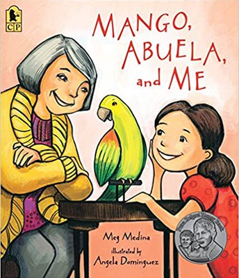 """Mango, Abuela, and Me"" by Meg Medina"