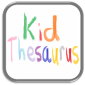 Thesaurus for Kids