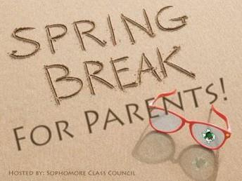 """Spring Break"" for Parents"