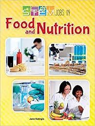 STEM jobs in food and nutrition by Jane Katirgis