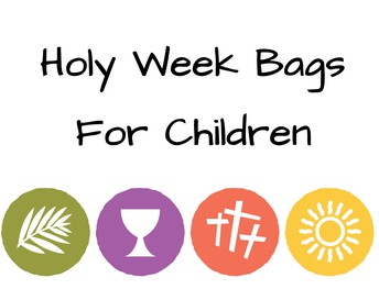 Holy Week  Bags for Children
