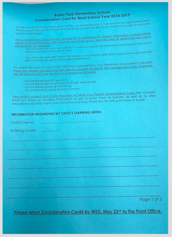 Parent Consideration Cards Sent Home  -  Please Return by May 23rd