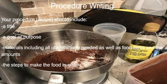 Cooking recipes are perfect for procedural writing