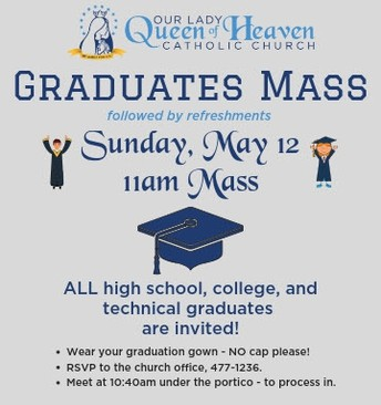 OLQH Graduates Mass May 12 at 11 a.m.
