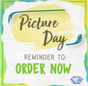 Picture Day Reminder to Order Now!