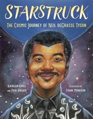 Biography- Starstruck: The Cosmic Journey of Neil DeGrasse Tyson