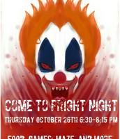 Fright Night ~ Oct. 26 😈🤡😱