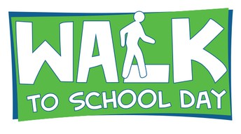 International Walk to School Day- October 10th