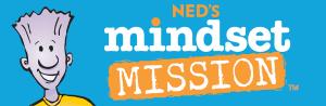 Ned's Mindset Mission