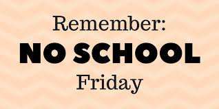 Friday is a School Holiday for Students