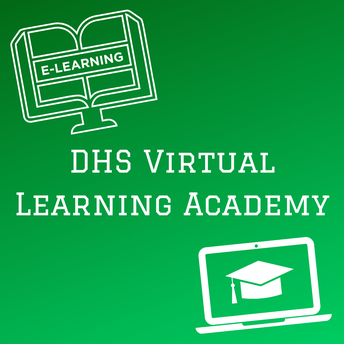 Updates from the DHS Virtual Learning Academy