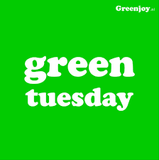 5/19 GREEN TUESDAY!