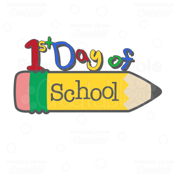 First Day of School: Thursday, August 1st