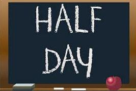 Half Day of School on Friday