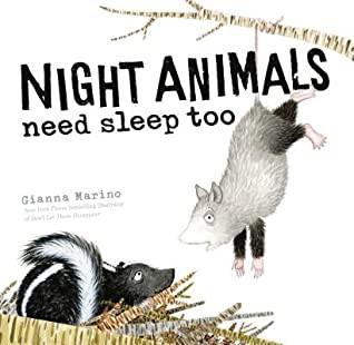 Night Animals Need Sleep, too!