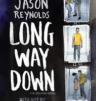 The Long Way Down Graphic Novel by Jason Reynolds