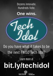 Will YOU Be the FIRST FWISD Tech Idol?
